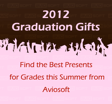 get the best 2012 graduation gifts from aviosoft this summer